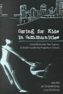 Cover of: Caring for Kids in Communities | Julia Ellis
