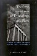 Cover of: The civic conversations of Thucydides and Plato