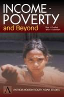 Cover of: Income-poverty and beyond |