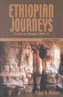Cover of: Ethiopian journeys: travels in Ethiopia, 1969-72