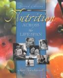 Cover of: Nutrition across the life span
