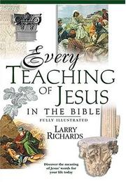 Cover of: Every Teaching Of Jesus In The Bible Everything In The Bible Series