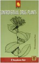 Cover of: Controversial drug plants | R. Vasudevan Nair