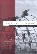 Cover of: Social identity at work |