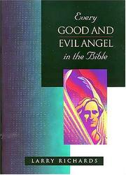 Cover of: Every Good and Evil Angel in the Bible