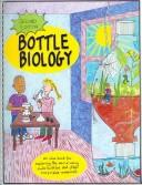 Cover of: Bottle Biology