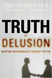 Cover of: Truth or Delusion? | Ivan R. Misner