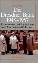 Cover of: Die Dresdner Bank 1945-1957