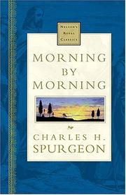 Cover of: Morning By Morning Nelson's Royal Classics