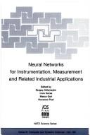 Cover of: Neural networks for instrumentation, measurement and related industrial applications |