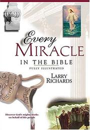 Cover of: Every miracle in the Bible