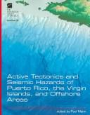 Cover of: Active Tectonics And Seismic Hazards Of Puerto Rico, The Virgin Islands, And Offshore Areas