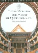 Cover of: The mayor of Queenborough; or Hengist, King of Kent