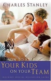 Cover of: How to keep your kids on your team