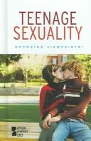 Cover of: Teenage sexuality |