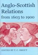 Cover of: Anglo-Scottish relations from 1603 to 1900