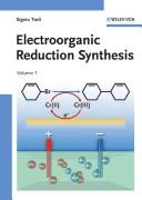Cover of: Electroorganic reduction synthesis | Shigeru Torii