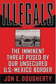 Cover of: Illegals | Jon E. Dougherty