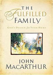 Cover of: The fulfilled family: God's design for your family
