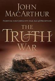 Cover of: The Truth War: Fighting for Certainty in an Age of Deception