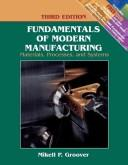 Fundamentals of Modern Manufacturing by Mikell P. Groover