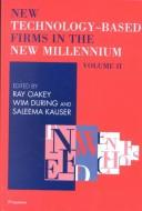 Cover of: New Technology-Based Firms in the New Millennium, Volume II (New Technology-Based Firms) |
