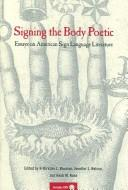 Cover of: Signing the body poetic |