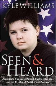 Cover of: Seen & heard | Kyle Williams