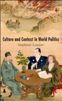 Culture and context in world politics by Stephanie Lawson