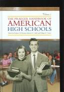 Cover of: The Praeger handbook of American high schools |