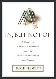Cover of: In, But Not Of | Hugh Hewitt