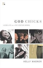 Cover of: God Chicks | Holly Wagner