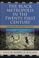 Cover of: The Black metropolis in the twenty-first century |