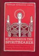 Cover of: St. Macarius The Spirit Bearer