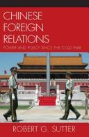 Cover of: Chinese foreign relations | Robert G Sutter