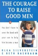 Courage to raise good men
