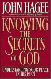Cover of: Knowing the Secrets of God | John Hagee