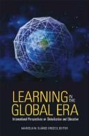 Cover of: Learning in the global era |