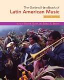 Cover of: The Garland handbook of Latin American music by