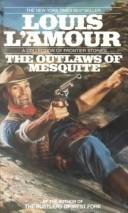 Cover of: The outlaws of Mesquite: frontier stories