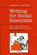 Cover of: Writing for Social Scientists: How to Start and Finish Your Thesis, Book, or Article