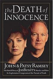 The death of innocence by John Ramsey, John Ramsey