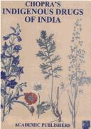 Indigenous drugs of India by Chopra, R. N.