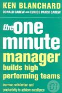 Cover of: The one minute manager builds high performing teams