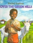 Cover of: Over the green hills