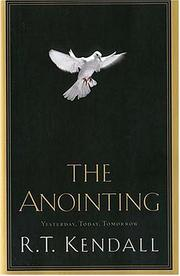 The Anointing by R. T. Kendall