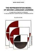 Cover of: representation model of second language learning | Maria Grazia Guido