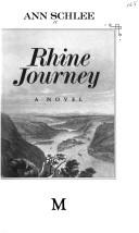 Cover of: Rhine journey | Ann Schlee