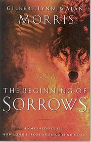 Cover of: The Beginning of Sorrows (The Omega Trilogy, Book 1) | Gilbert Morris