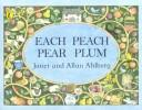 Cover of: Each peach pear plum